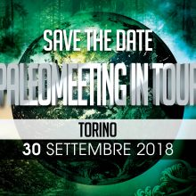 PaleoMeeting In Tour Torino 30 Settembre 2018